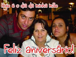 Feliz aniversário mãe!