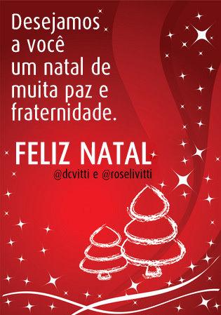 Feliz Natal do @dcvitti e da @roselivitti