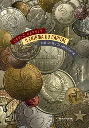 Livro O enigma do capital e as crise do capitalismo de David Harvey