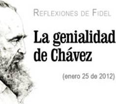 Fidel Castro - La genialidad de Chávez