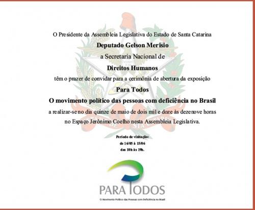 Convite: Exposição PARA TODOS - Movimento Político das Pessoas com Deficiência no Brasil