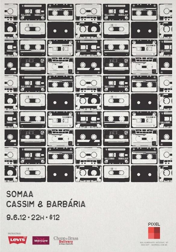 Somaa e Cassim & Barbaria no Bar Pixel