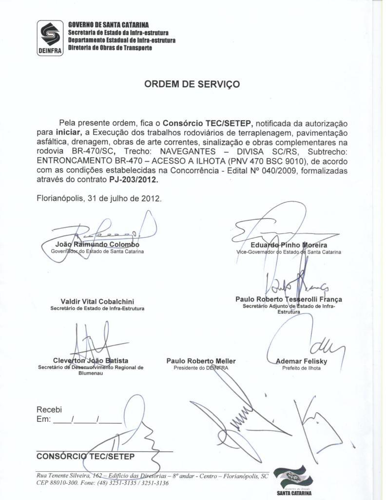 Ordem de serviço de retomada da construção da Ponte de Ilhota