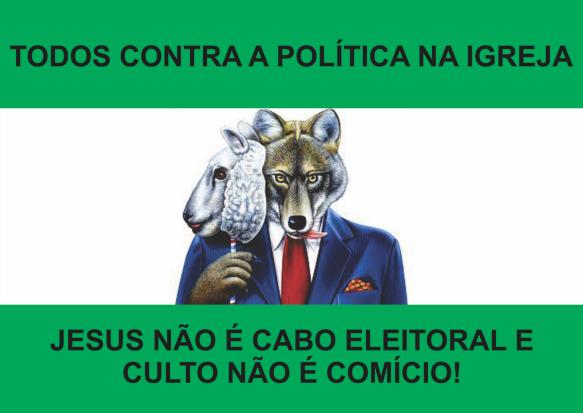 Todos contra a política na igreja