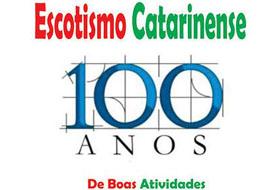 Escotimo completa 100 anos em Santa Catarina