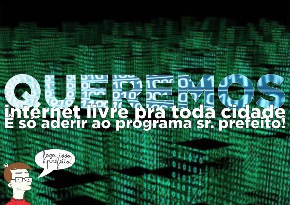 Queremos internet livre pra toda cidade sr prefeito!.