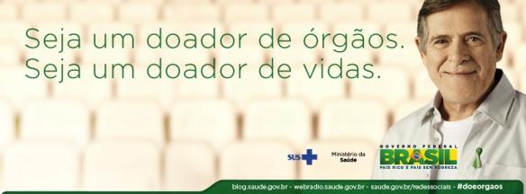 Seja um doador de órgãos. Seja um doador de vidas