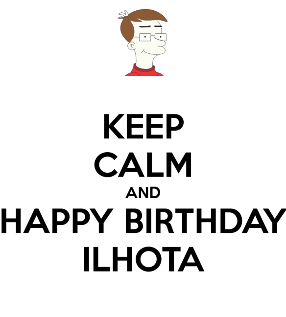 dcvitti and keep calm and happy birthday ilhota