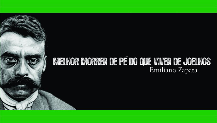 A Arte Produzido Por Dcvitti Da Frase De Emiliano Zapata é Melhor