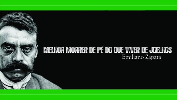 """A arte produzido por dcvitti da frase de Emiliano Zapata """"É melhor morrer de pé do que viver de joelhos"""""""