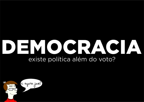 democracia do dcvitti. Existe política além do voto