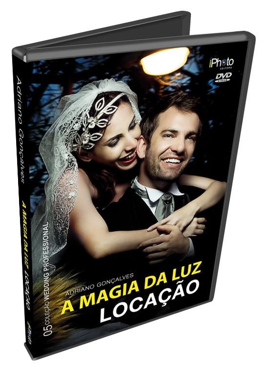 DVD A magia da luz - Locação do fotógrafo Adriano Gonçalves, mais um lançamento da iPhoto Editora