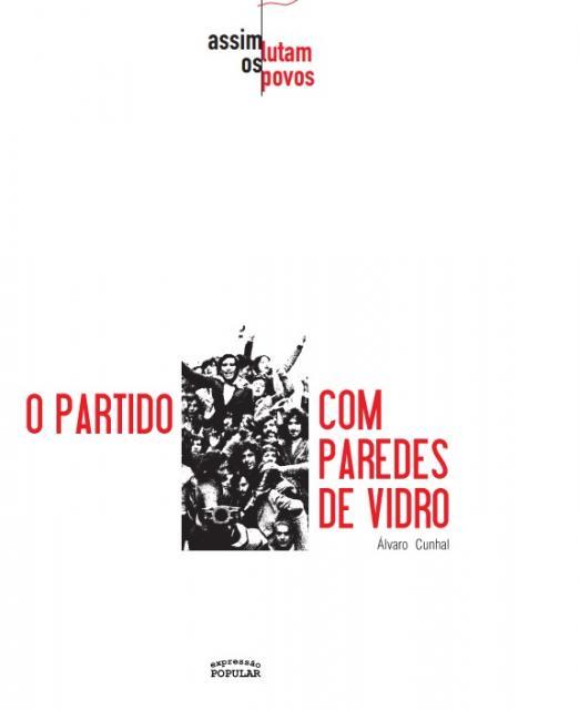 livro O Partido com paredes de vidro, de Álvaro Cunhal