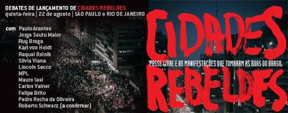Cidades rebeldes - Ciclo de debates em São Paulo e no Rio de Janeiro
