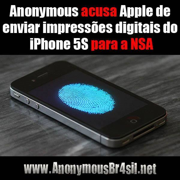 Anonymous acusa Apple de enviar impressões digitais do iPhone 5S para a NSA