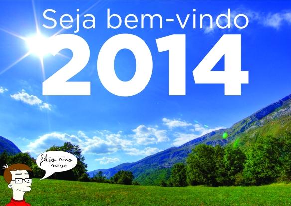 Seja bem-vindo 2014 by dcvitti