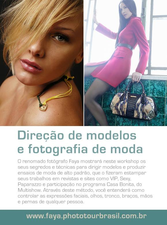 Direção de modelos e fotografia de moda - Faya Neto, iPhoto Editora, iPhoto, Phototur Brasil, Dialison Cleber Vitti, Dialison Cleber, Dialison Vitti, Dialison, Cleber Vitti, Vitti, #DialisonCleberVitti, @dcvitti, dcvitti, #blogdodcvitti, Ilhota,