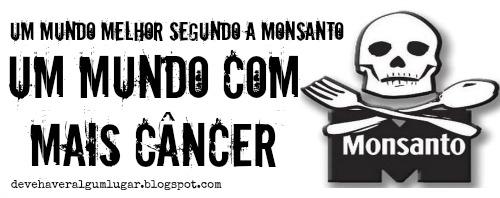Monsanto transgênicos