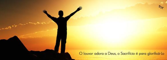 O louvor adora a Deus, o Sacrifício é para glorificá-lo, Dialison Cleber Vitti, Dialison Cleber, Dialison Vitti, Dialison, Cleber Vitti, Vitti, #DialisonCleberVitti, @dcvitti, dcvitti, #blogdodcvitti, Ilhota, 2014, Newsletter, Feed