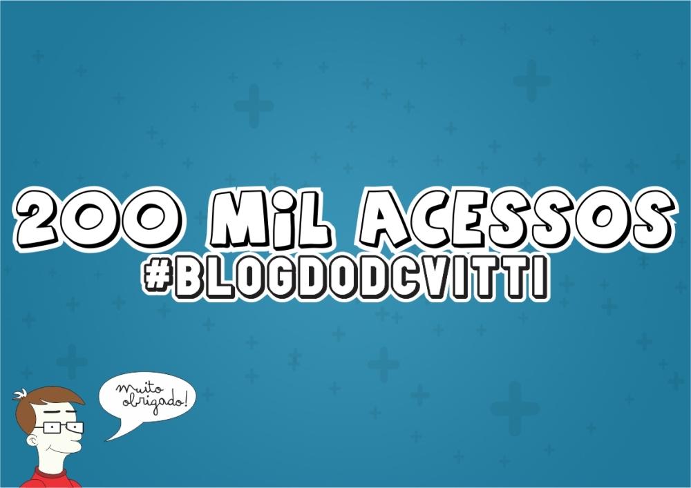 Blog do dcvitti - 200 mil acessos