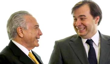 Rodrigo Maia e Michel Temer