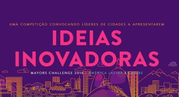 Prêmio Mayors Challenge 2016 da Bloomberg Philanthropies