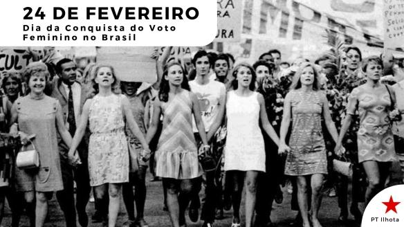Dia 24 de fevereiro - Dia da Conquista do Voto Feminino no Brasil