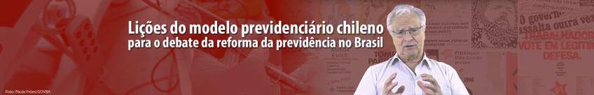 Lições do modelo previdenciário chileno para o debate da reforma da previdência no Brasil.