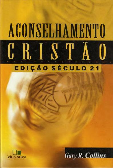 [Livro] Aconselhamento Cristão - Edição Século 21