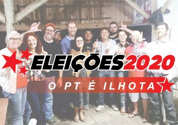 Eleições 2020 - O PT é Ilhota