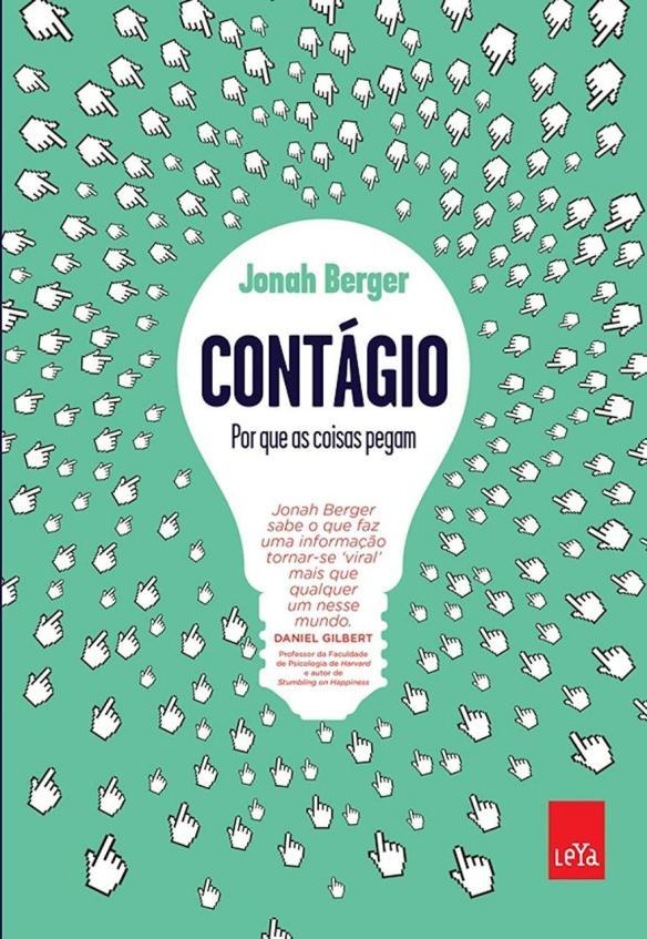 [Livro] Contagio - Por que as coisas pegam - Jonah Berger