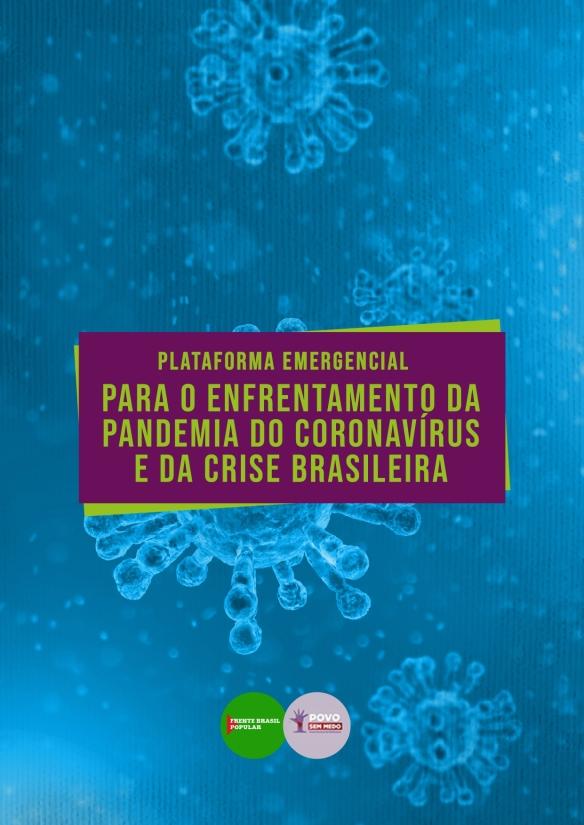 Plataforma emergencial para o enfrentamento da pandemia do coronavírus e da crise brasileira